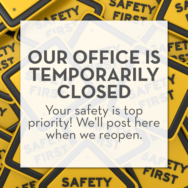 Announcement of a temporary office closure due to COVID-19 pandemic, except for emergency dental care
