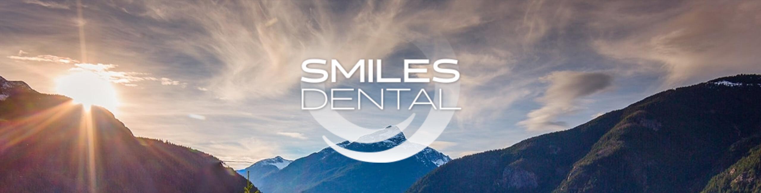 Smiles Dental - Dental Office in the PNW - Header